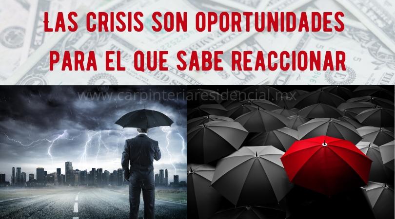 Crisis son oportunidades